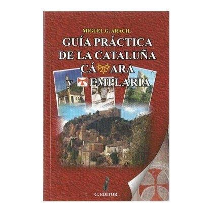 Guía práctica de la Cataluña cátara y templaria